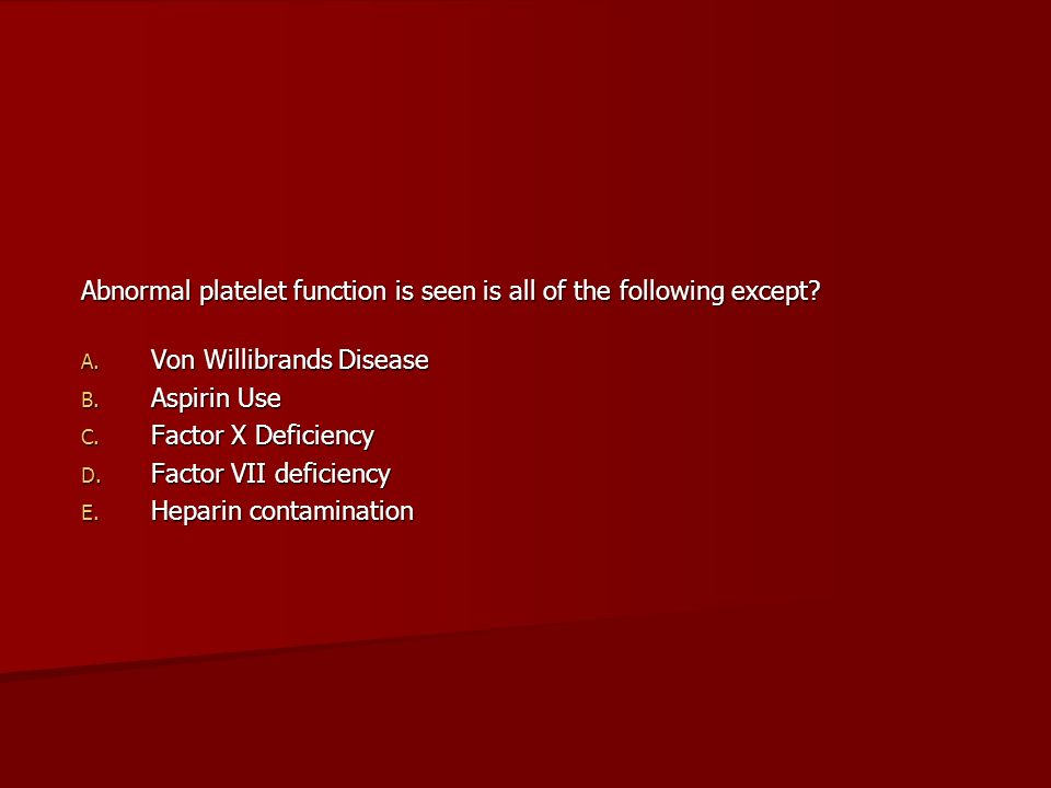 Abnormal platelet function is seen is all of the following except