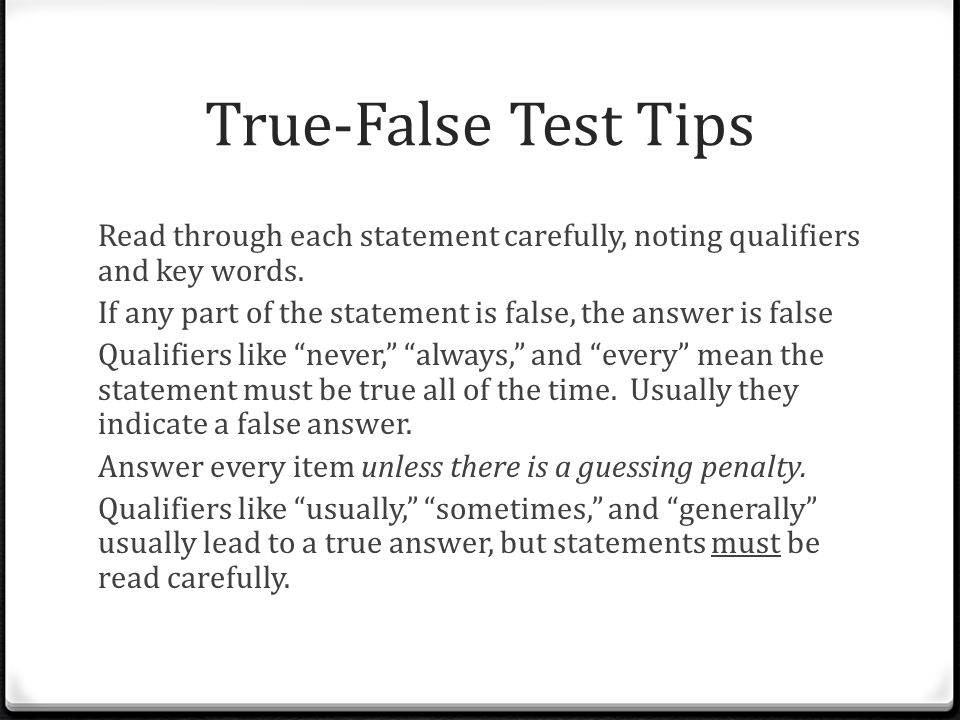 True-False Test Tips