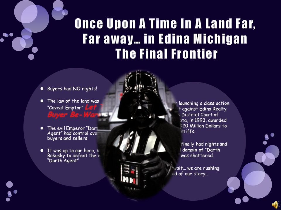 Once Upon A Time In A Land Far, Far away… in Edina Michigan The Final Frontier
