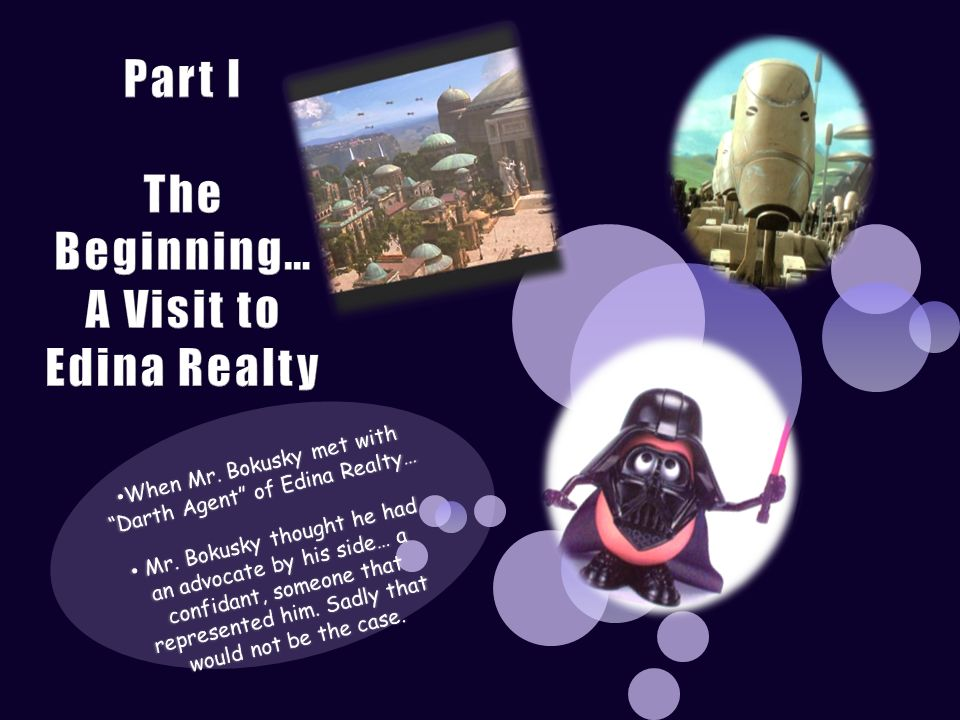 Part I The Beginning… A Visit to Edina Realty