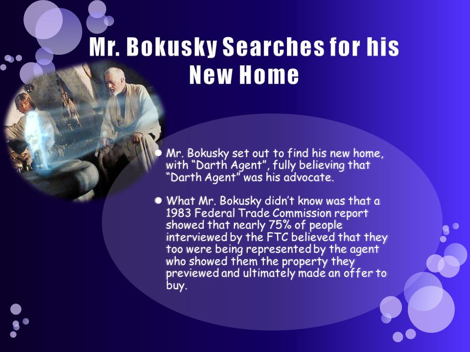 Mr. Bokusky Searches for his New Home