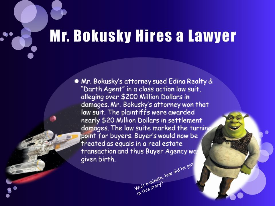 Mr. Bokusky Hires a Lawyer