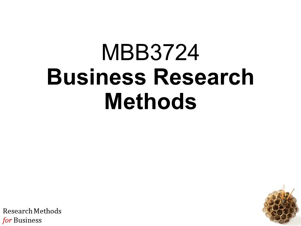 business research methods This edition of the textbook not only provides an in-depth introduction to the field  of business research for students, it also aims to prepare readers for practical.