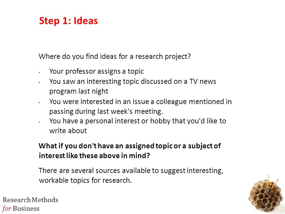 mbb business research methods ppt  step 1 ideas where do you ideas for a research project