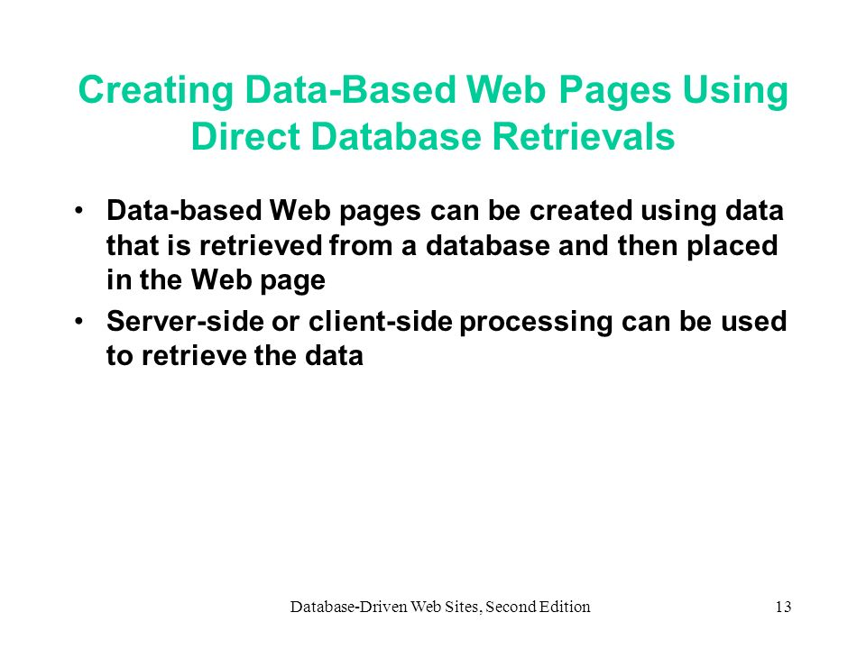 Creating Data-Based Web Pages Using Direct Database Retrievals