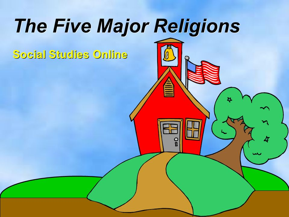 The Five Major Religions Ppt Download - All major religions