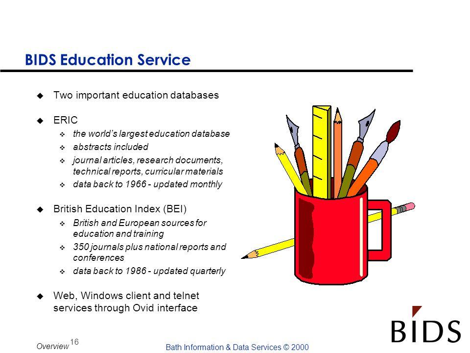 BIDS Education Service