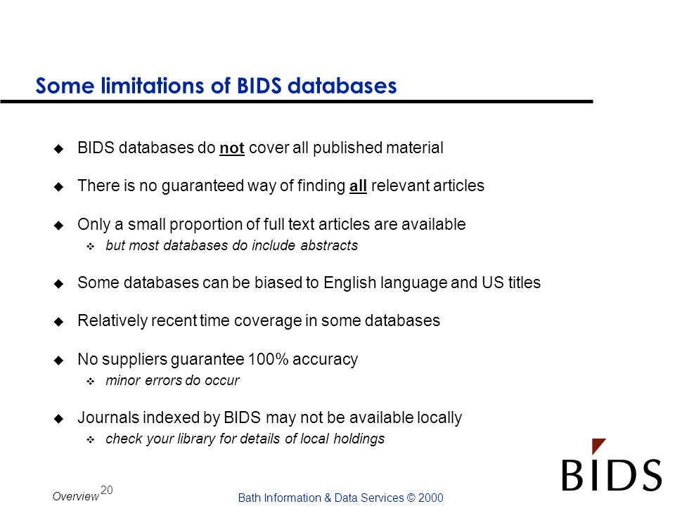 Some limitations of BIDS databases