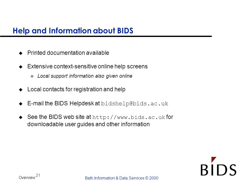 Help and Information about BIDS