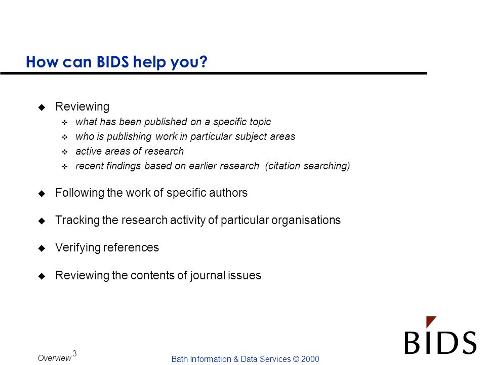 How can BIDS help you Reviewing