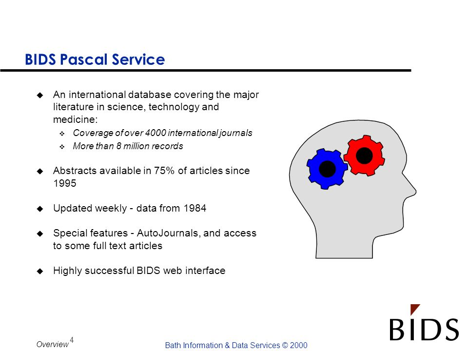 BIDS Pascal Service An international database covering the major literature in science, technology and medicine: