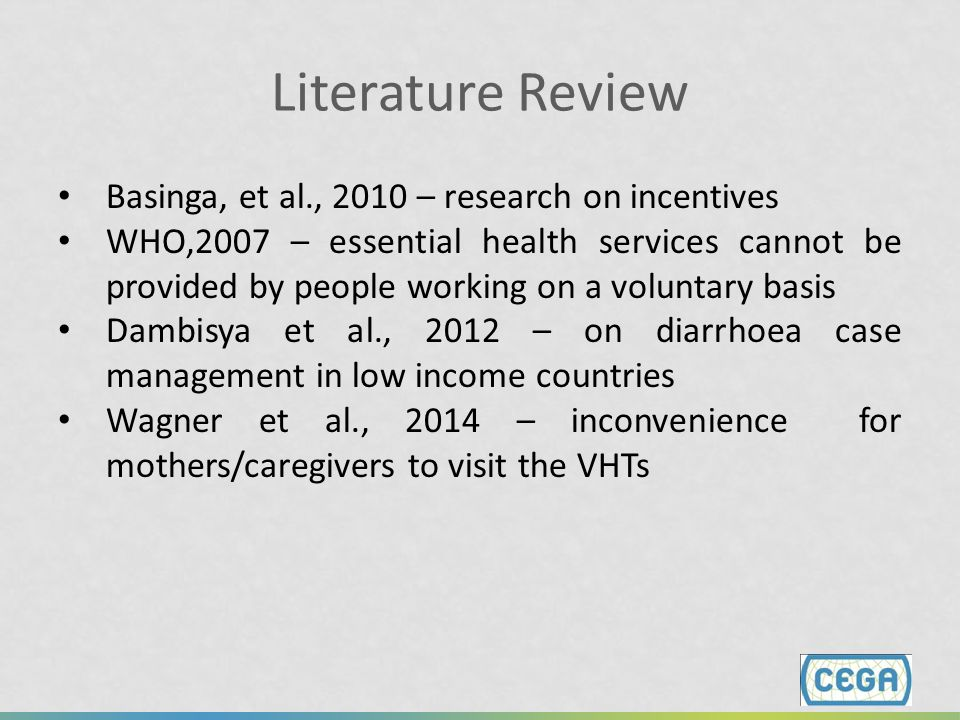 Literature Review Basinga, et al., 2010 – research on incentives