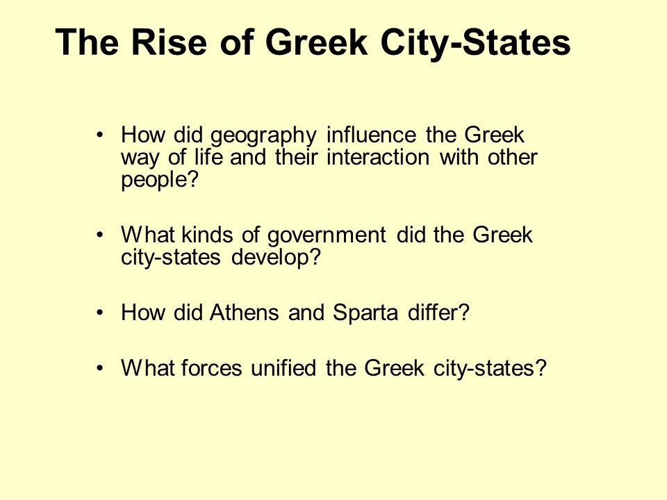the rise of greek city states The rise and fall of classical greece  greece was made up of numerous city-states,  the conquests of alexander the great ensured that the greek world.