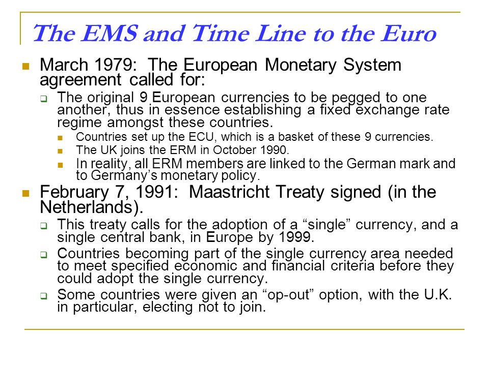 The EMS and Time Line to the Euro