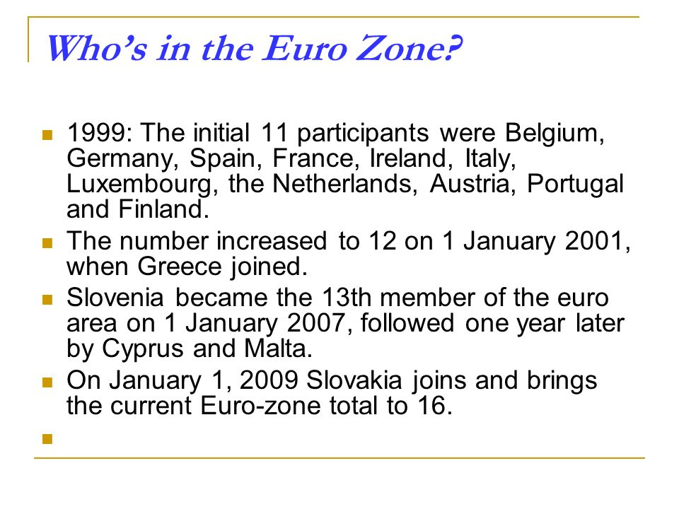 Who's in the Euro Zone