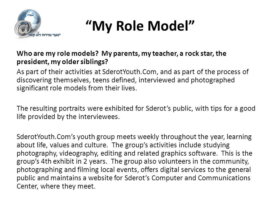 my role model is my sister essay Sample essays: influential person  growing up with such a strong role model, i developed many of her enthusiasms  she deliberately did not inform my sister or.