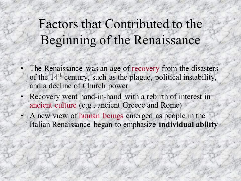 Factors that Contributed to the Beginning of the Renaissance