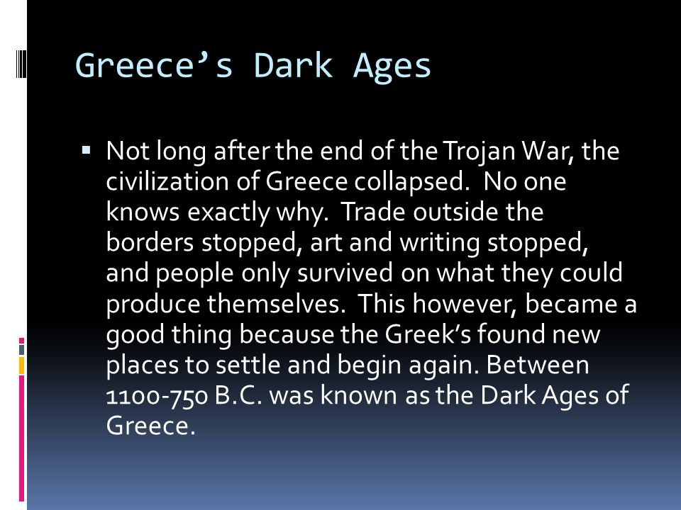 Greece's Dark Ages