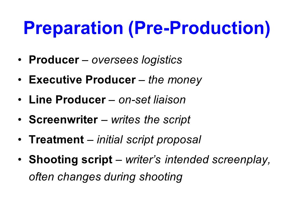 Preparation (Pre-Production)