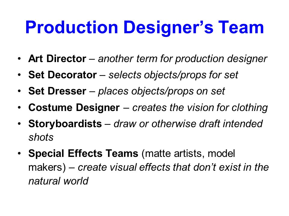 Production Designer's Team