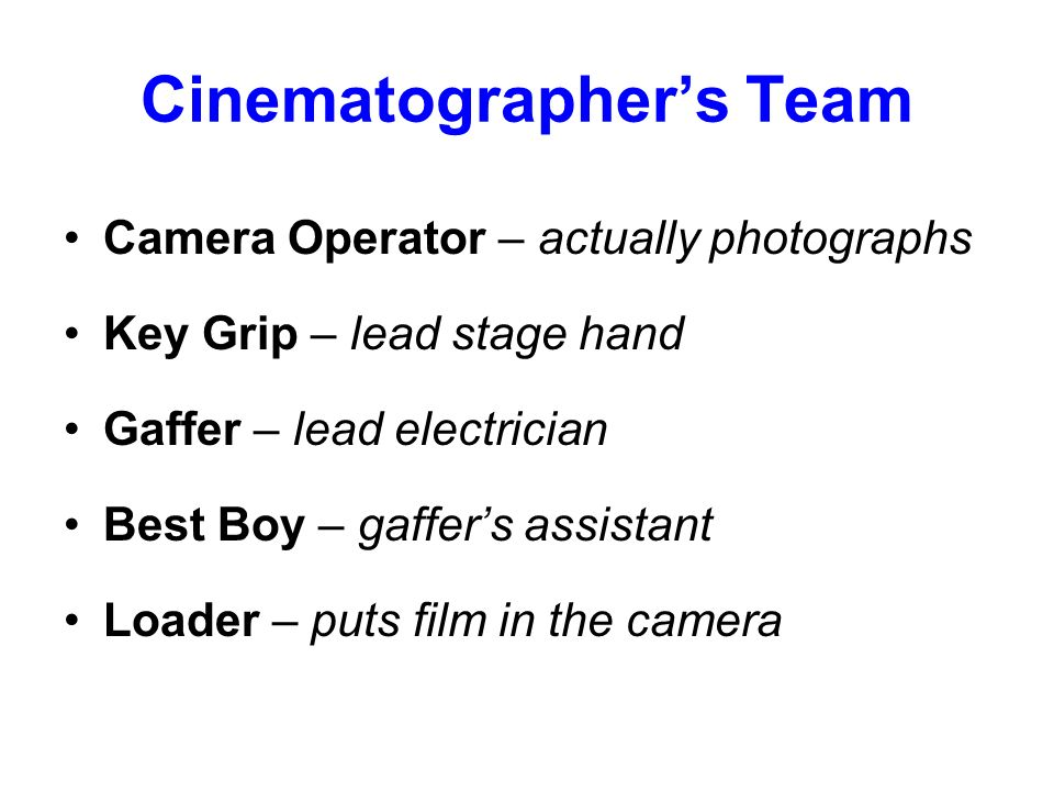 Cinematographer's Team