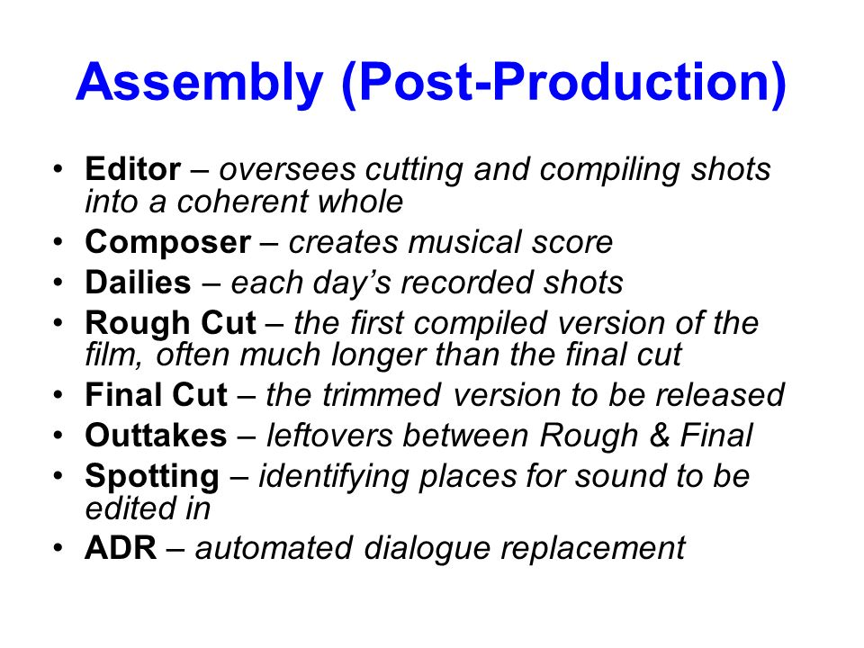 Assembly (Post-Production)