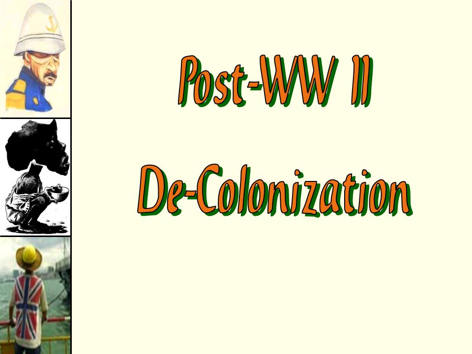 post colonialism ii The term neocolonialism has been used to refer to a variety of things since the decolonisation efforts after world war ii  post-colonialism.