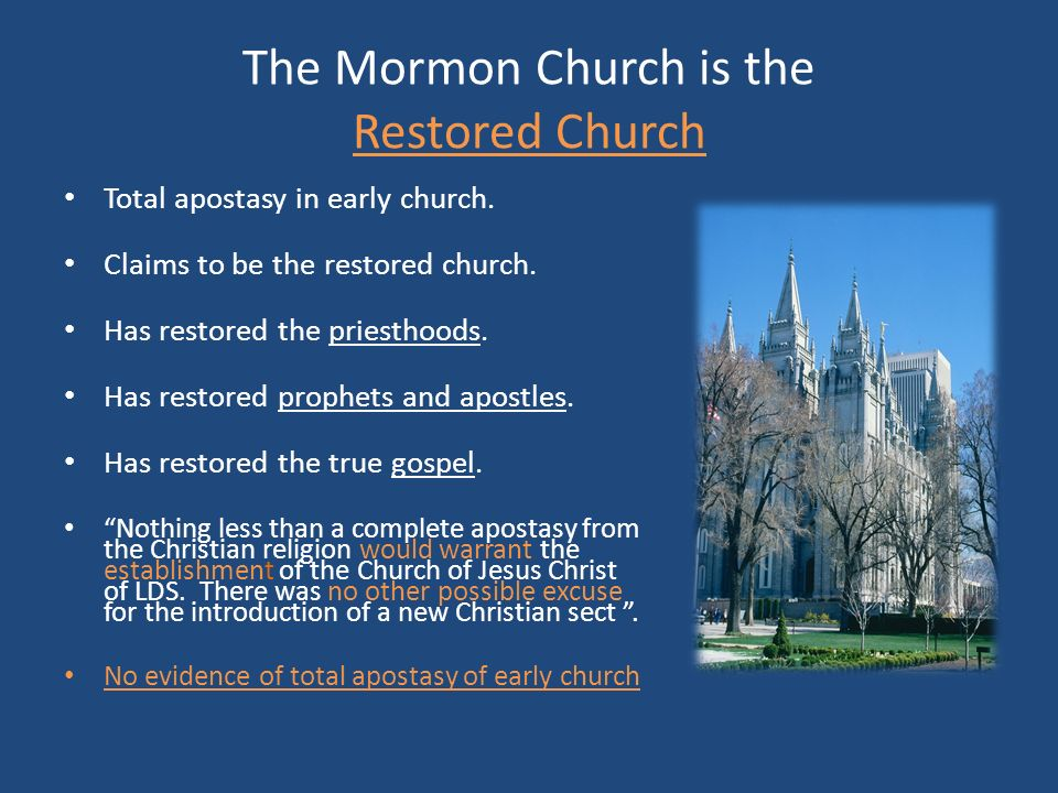 The Mormon Church is the Restored Church