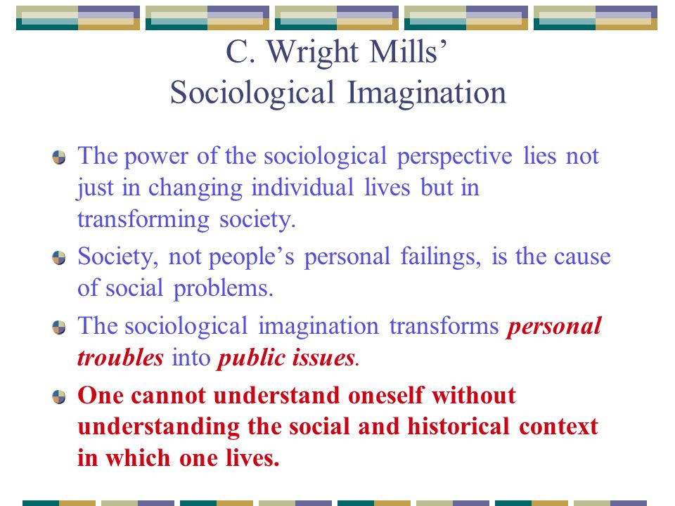 Research papers c wright mills sociological imagination