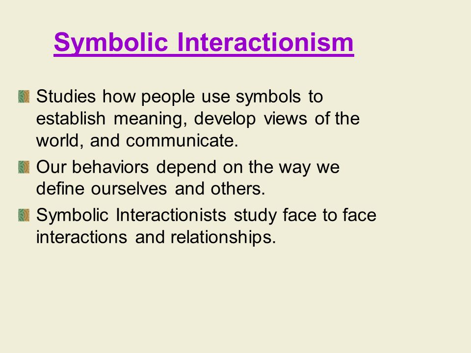 Symbolic Interactionism And Dialects Theory Custom Paper Writing Service
