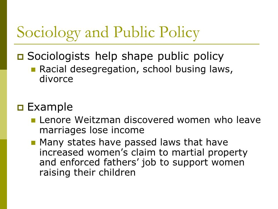 Sociology and Public Policy
