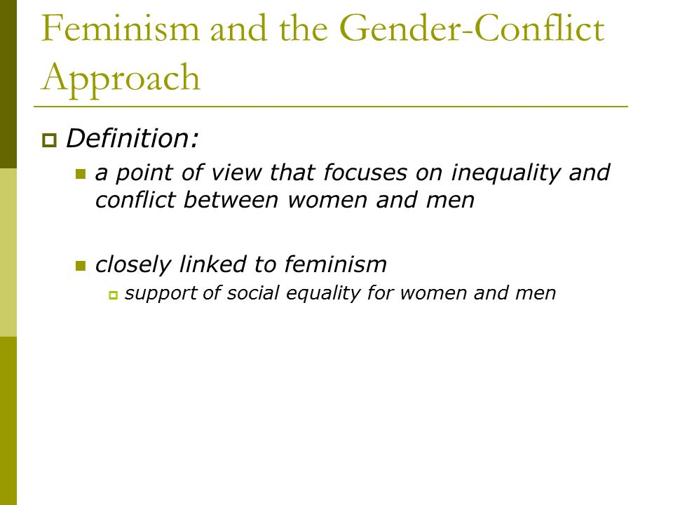 Feminism and the Gender-Conflict Approach
