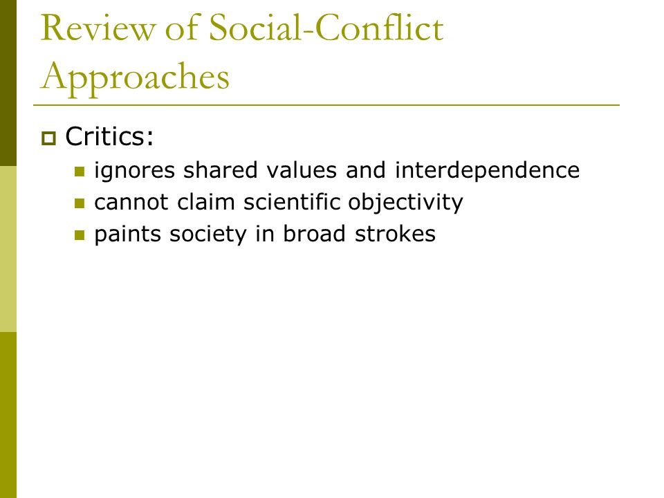 Review of Social-Conflict Approaches