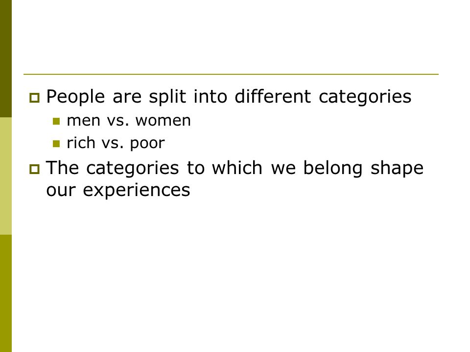 People are split into different categories