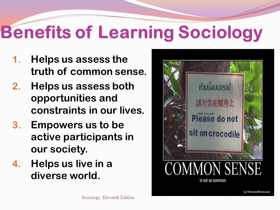 Benefits of Learning Sociology