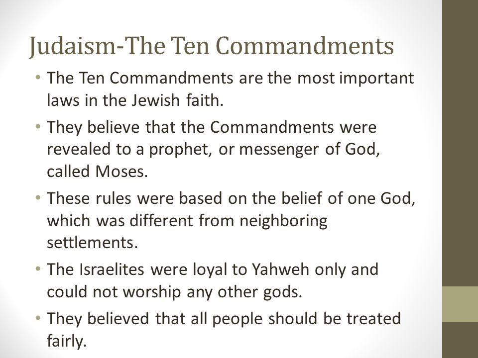 the importance of the ten commandments in judaism Why are the 10 commandments important to jews teaching and writing on judaism my assessment of the importance of the ten commandments is.