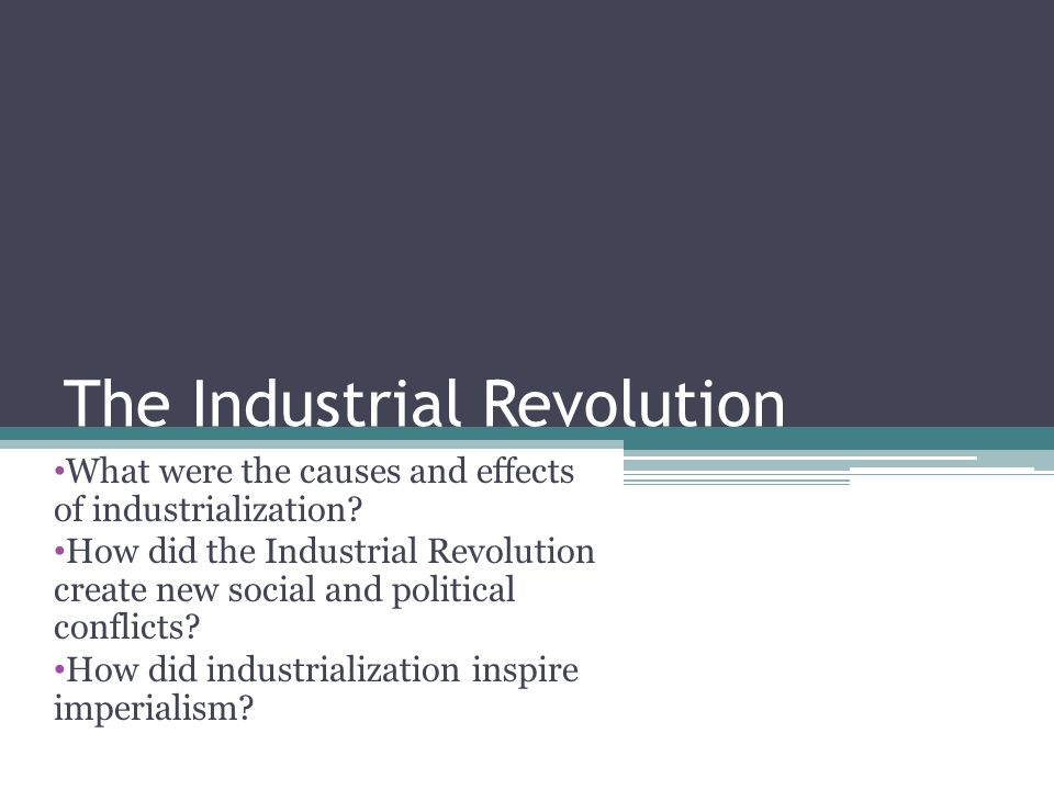 reasons and causes for the industrial revolutions The industrial revolution was a period when new sources of energy, such as  coal and steam, were used to power new machines designed to reduce human.