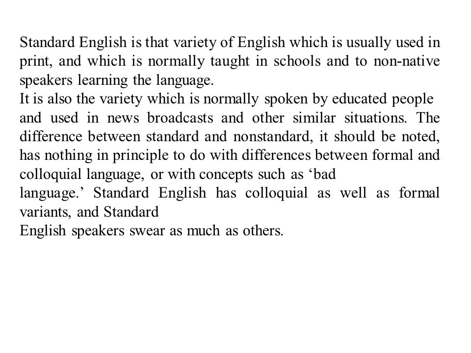 the differences between malaysian english and standard english Transcript of indian english vs standard english  = nearly no differences between content words and function words in term of stress rhythm.