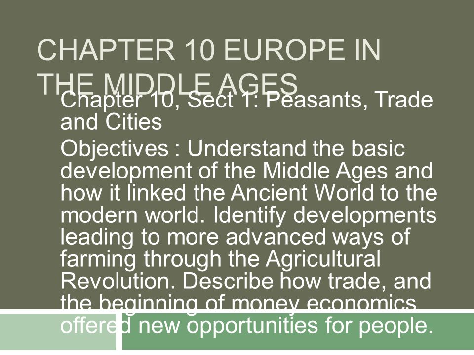 Chapter 10 Europe in the Middle Ages - ppt video online download