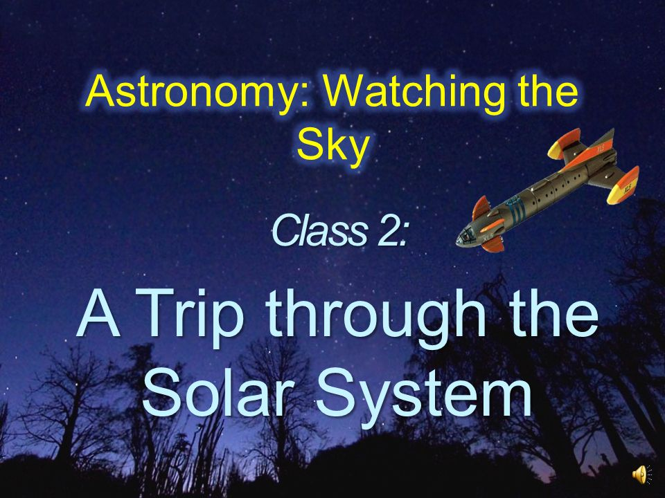Astronomy: Watching the Sky