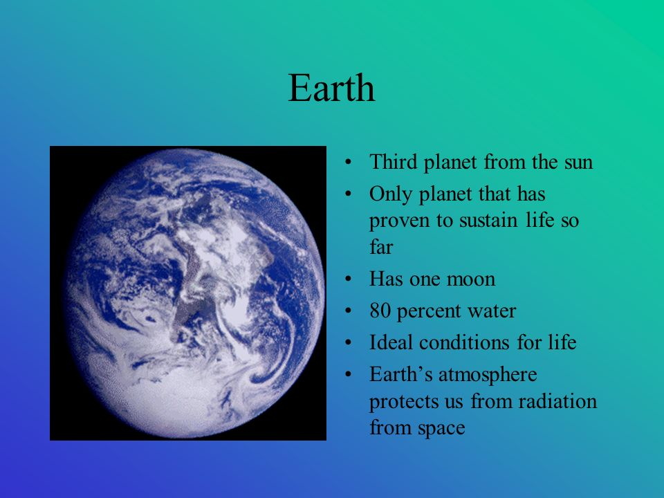 Earth Third planet from the sun