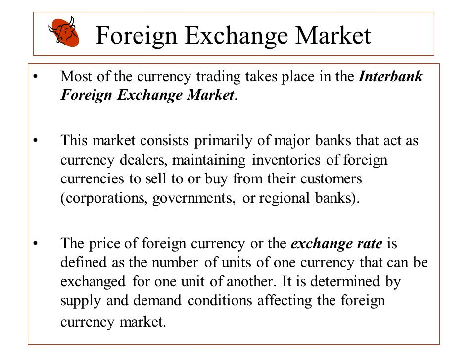 Foreign currency dealers