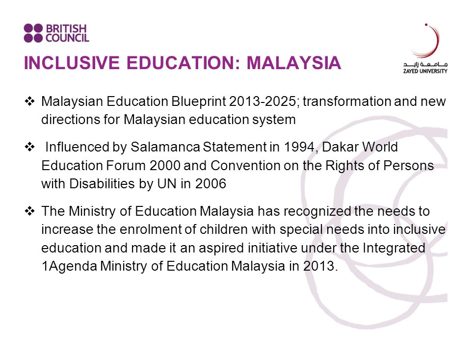 inclusive education in malaysia Title = inclusive education in malaysia: policy and practice, abstract = malaysia's move towards inclusion was given impetus by its participation in workshops and conferences set up under the auspices of the united nations (unesco 1990 un 1993 unesco 1994).