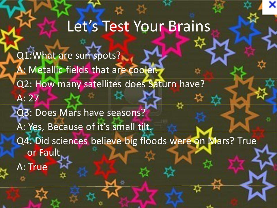 Let's Test Your Brains