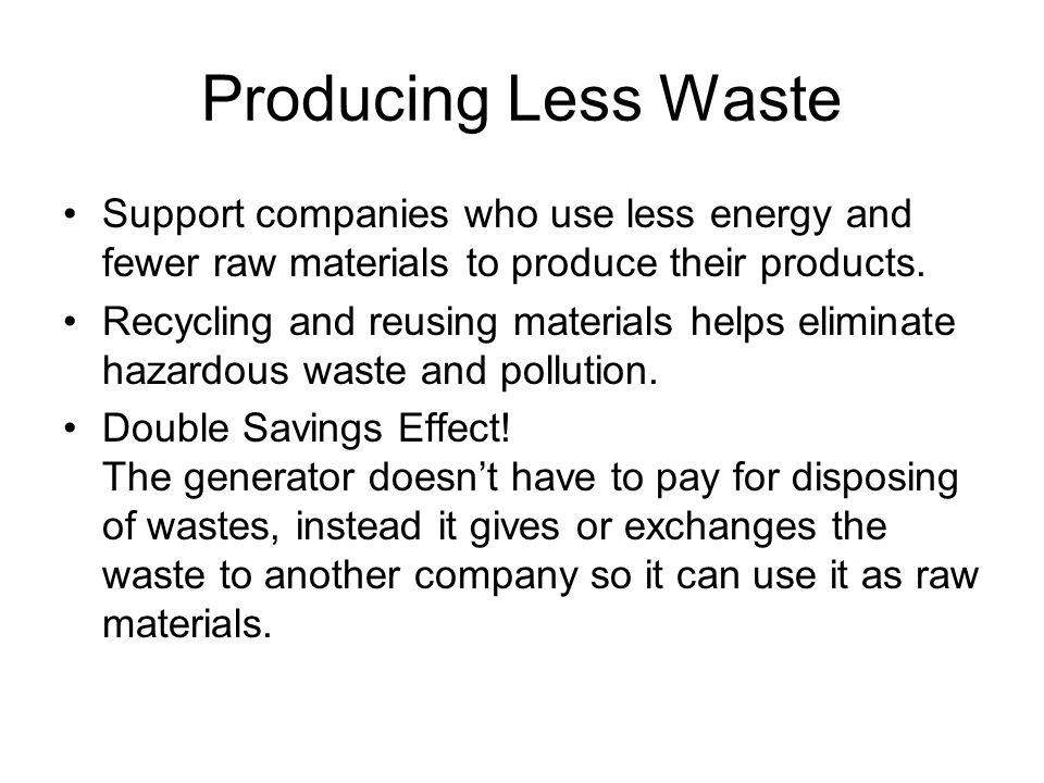 how to produce less waste