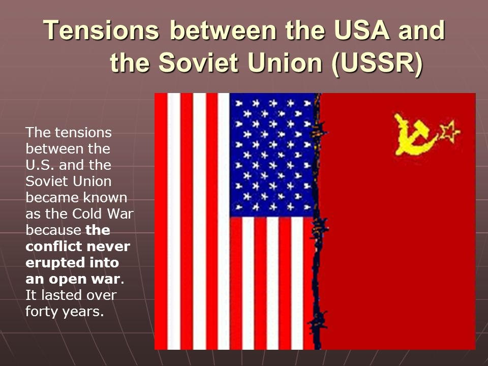 the conflict between the us and soviet union in the cold war Historians have argued long about when the cold war between the united states and the soviet union began some cite churchill's iron curtain speech at fulton, missouri in march 1946.