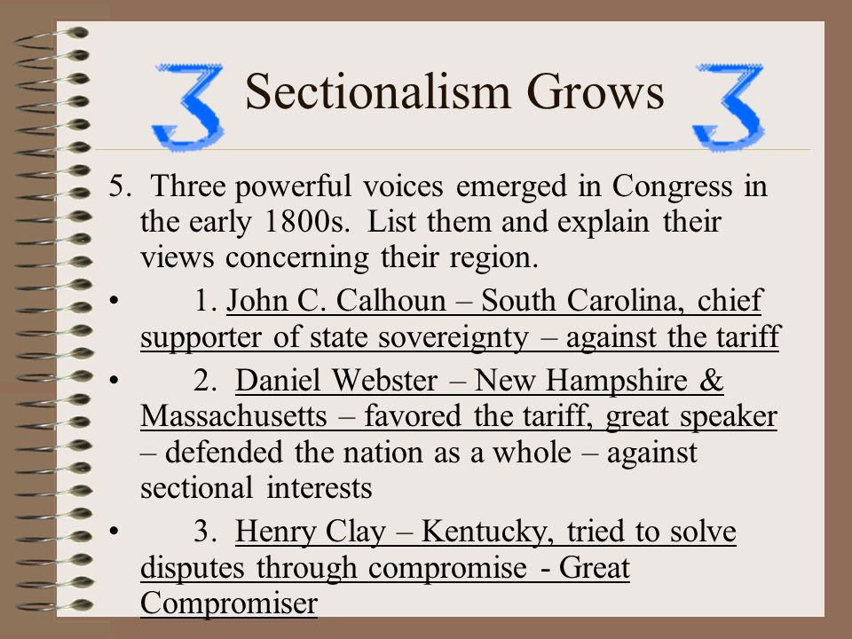 sectionalism early mid 1800s Sectionalism as the new american nation moved into it's seventh decade of existence it faced several crisis that threatened to tear down the very foundations on.