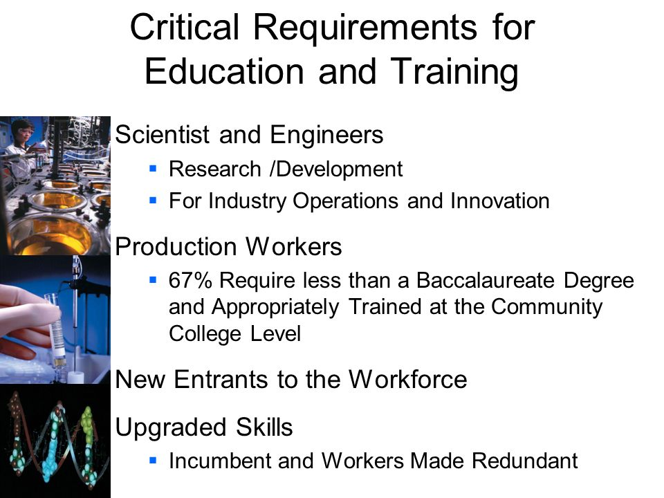 Critical Requirements for Education and Training