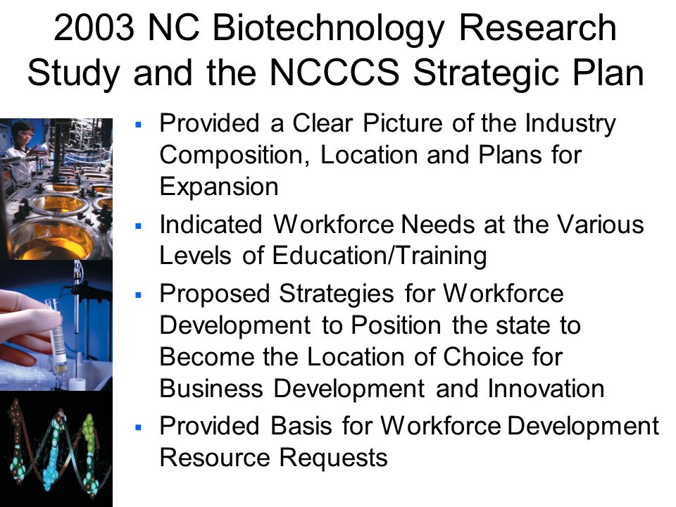 2003 NC Biotechnology Research Study and the NCCCS Strategic Plan