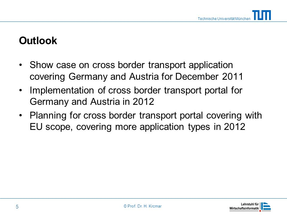 Outlook Show case on cross border transport application covering Germany and Austria for December 2011.